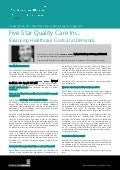 Balancing Healthcare Costs and Demands - Debra Bruss, Five Star Quality Care Inc.