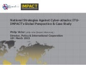 National Strategies against Cyber Attacks - Philip Victor