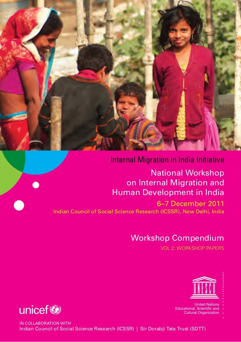 National Workshop on Internal Migration and Human Development in India Vol. 2 - Workshop Papers