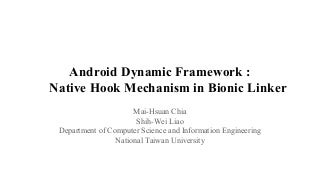 Native hook mechanism in Android Bionic linker