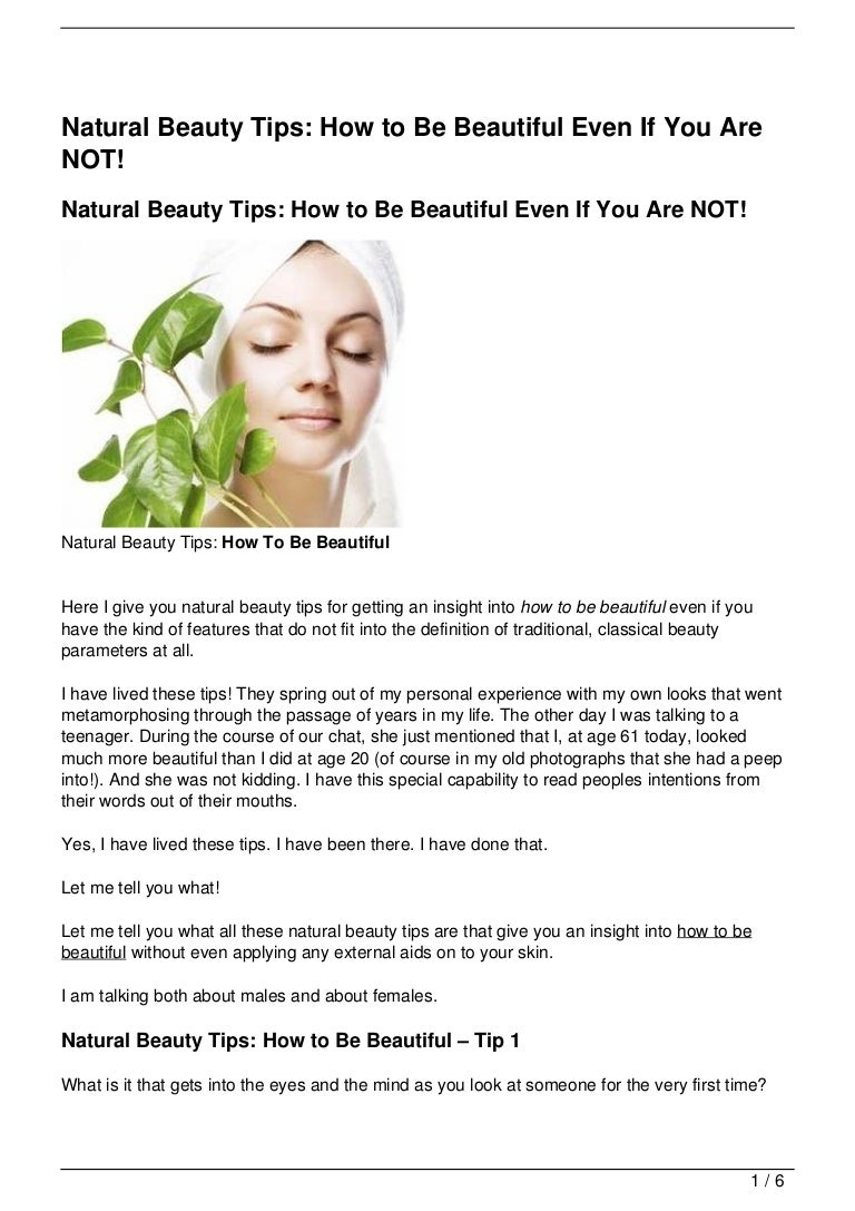 Natural Beauty Tips: How to Be Beautiful Even If You Are NOT!