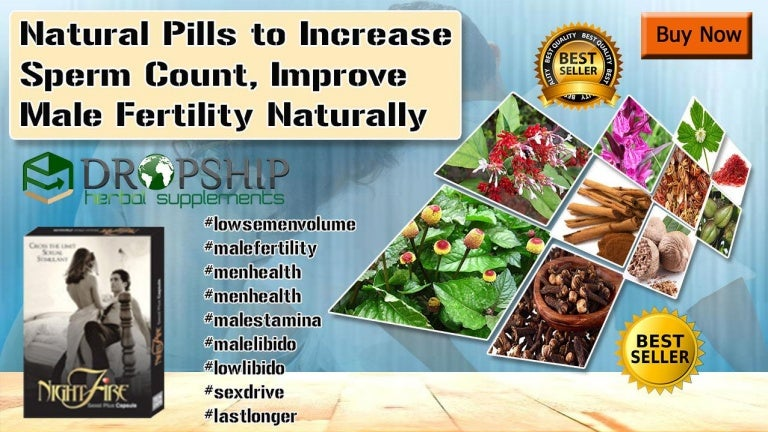 Natural Pills to Increase Sperm Count, Improve Male Fertility Naturally