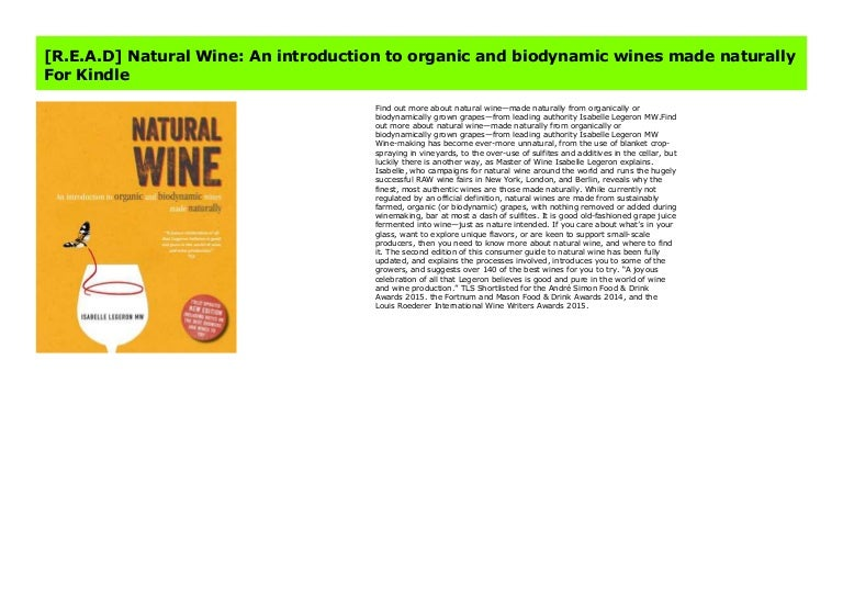 Natural Wine An introduction to organic and biodynamic wines made ...