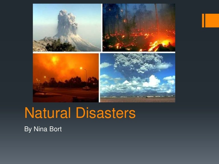 Natural disasters. Ppt video online download.