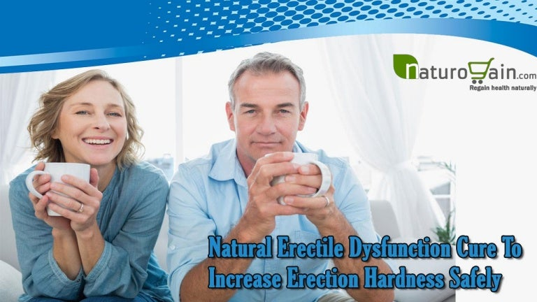 Natural erectile dysfunction cure to increase erection ...