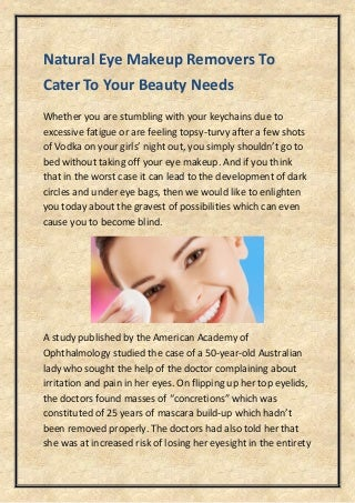 Natural eye makeup removers to cater to your beauty needs