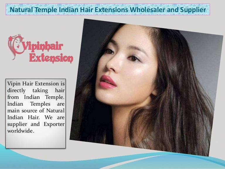 Natural Temple Indian Hair Extensions Wholesaler And Supplier
