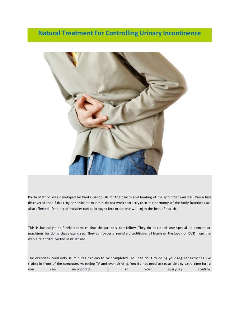 Natural Treatment For Controlling Urinary Incontinence