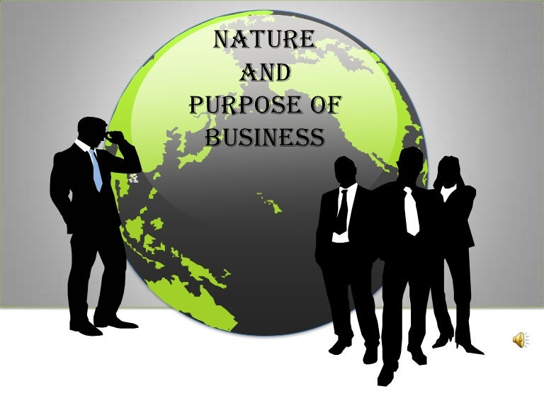 Nature and Purpose of business Mind map