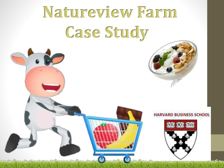 natureview farm case study report Natureview farm is a small yogurt manufacturer with annual revenues of $13 million  natureview farm case study jun 18th, 2015   report dmca view document.