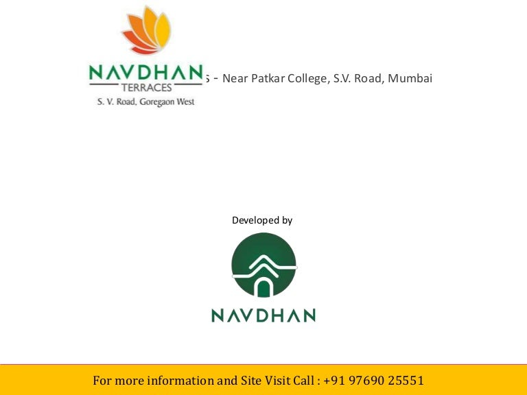 Navdhan Terraces at Goregaon West, Mumbai