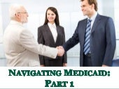 Navigating Medicaid: Part1