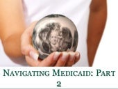 Navigating Medicaid: Part2