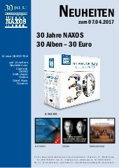 NAXOS-Neuheiten vom Label und aus dem Vertrieb 07. April 2017