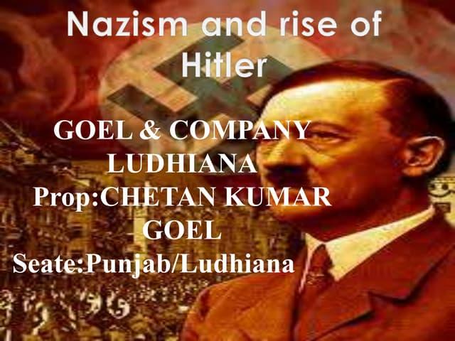 Nazism and rise of hitler(goel & company ludhiana)