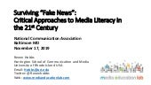 "Surviving ""Fake News"":Critical Approaches to Media Literacy in the 21st Century"