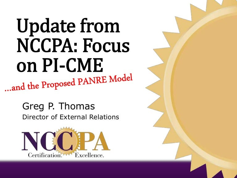 Update From Nccpa Focus On Pi Cme