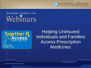 Prescription Savings Program for the Uninsured