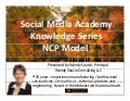 Social Media Academy Knowledge Series | NCP Model