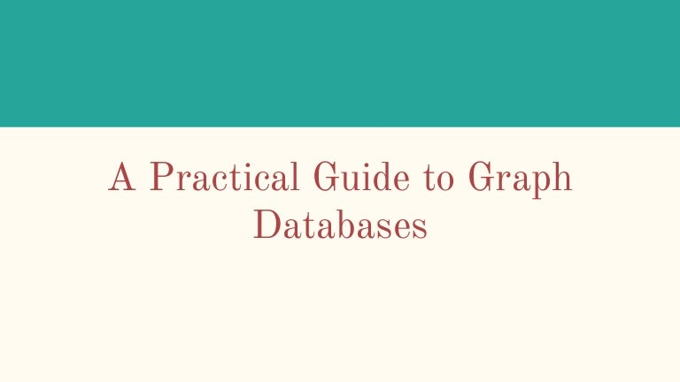 NDC Oslo 2018  - A Practical Guide to Graph Databases