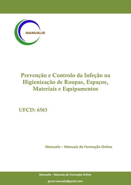 UFCD - 6563 - Prevenção e Controlo da Infeção na Higienização de Roupas, Espaços, Materiais e Equipamentos