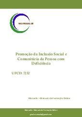 UFCD - 7232 - PROMOÇÃO DA INCLUSÃO SOCIAL E COMUNITÁRIA DA PESSOA COM DEFICIÊNCIA