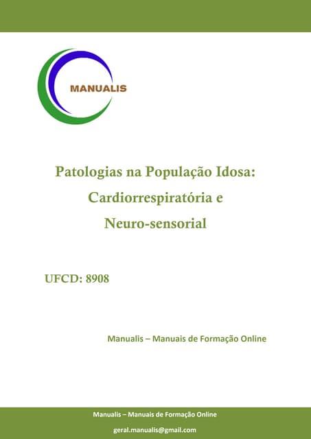 UFCD - 8908 - Patologias na População Idosa: Cardiorrespiratória e Neurosensorial