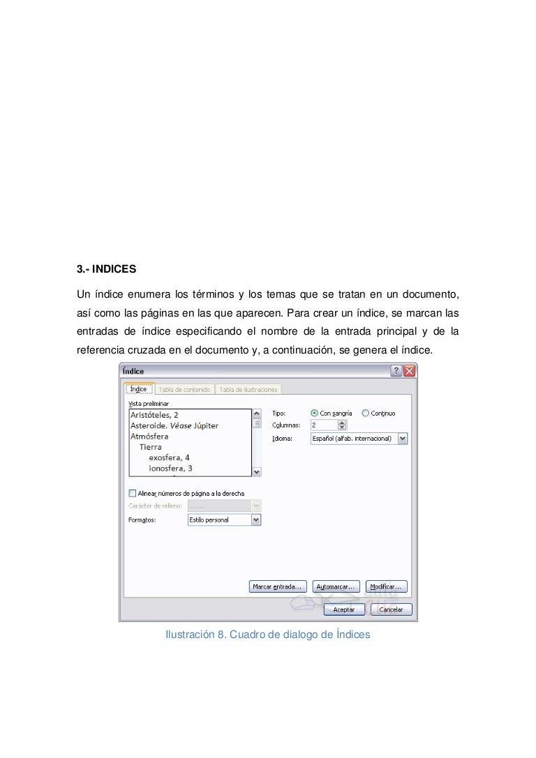índices y tablas de contenidos e ilustraciones.
