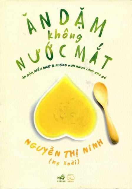 Sách Ăn Dặm Không Nước Mắt - Nguyễn Thị Ninh
