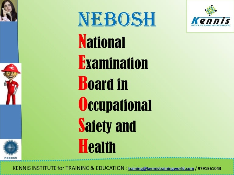 Nebosh IGC Overview World Most Benchmarking Certification