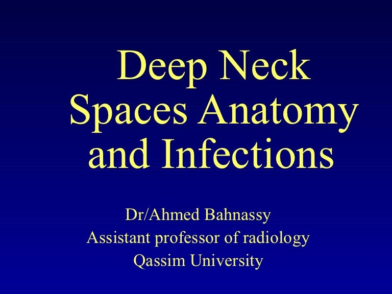 Neck spaces anatomy and infections