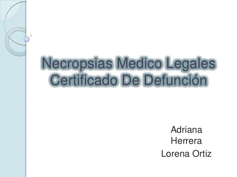 Necropsias medico legales y certificado de defunción