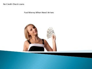 No Credit Check Loans- Need Extra Cash Fast
