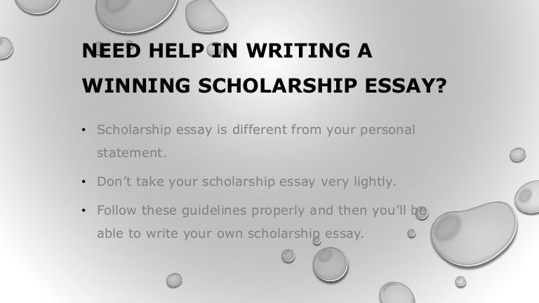 need help in writing a winning scholarship essay - Writing Essays For Scholarships Examples