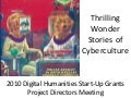 """Thrilling Wonder Stories of Cyberculture"", NEH 2010"