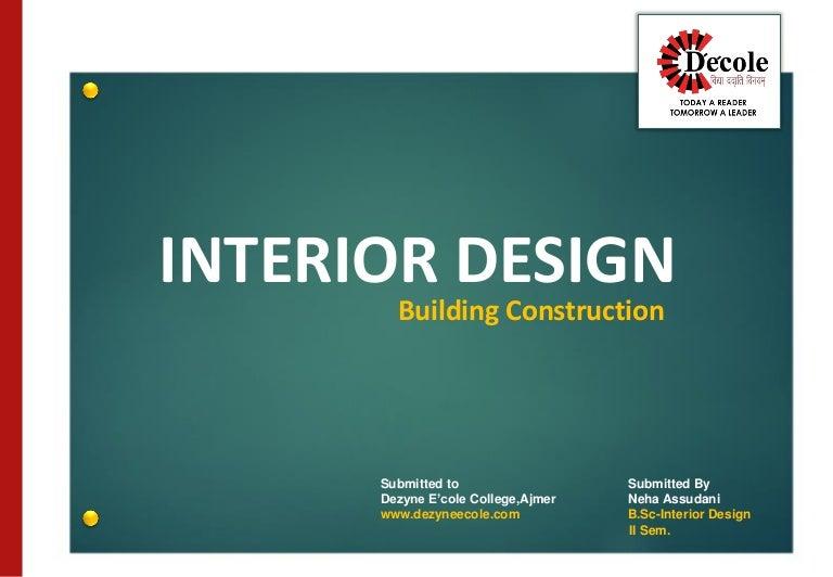 Neha Assudani BScInterior Design Building Construction Assignment