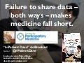 Failure to share data – both ways – makes medicine fall short. (NEHIMMSS)