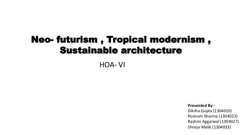 Architect: futurist architecture.