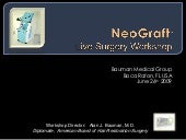 NeoGraft FUE Hair Transplant Live Surgery Workshop