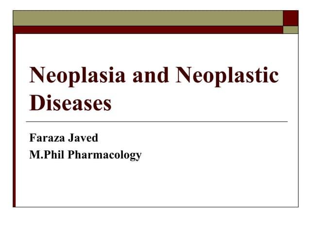 Neoplasia its Development Mechanisms and Neoplastic diseases