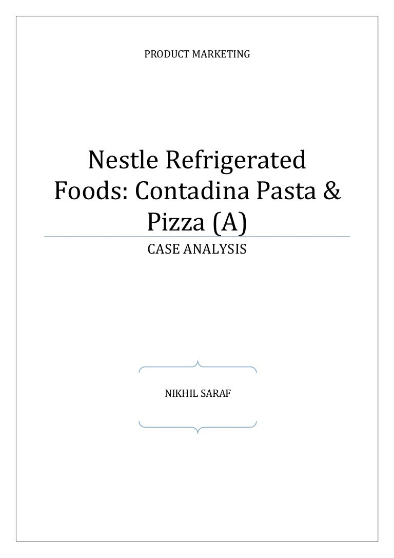 Nestle Refrigerated Foods: Contadina Pasta & Pizza (A) - Case Analysis