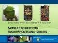 NETC 2012_Mobile Security for Smartphones and Tablets (pptx)