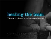 Healing the team - the role of pharmacists in patient-centered care