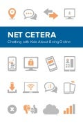 Net Cetera: Chatting with Kids About Being Online 2014
