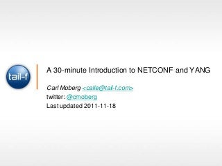 A 30-minute Introduction to NETCONF and YANG
