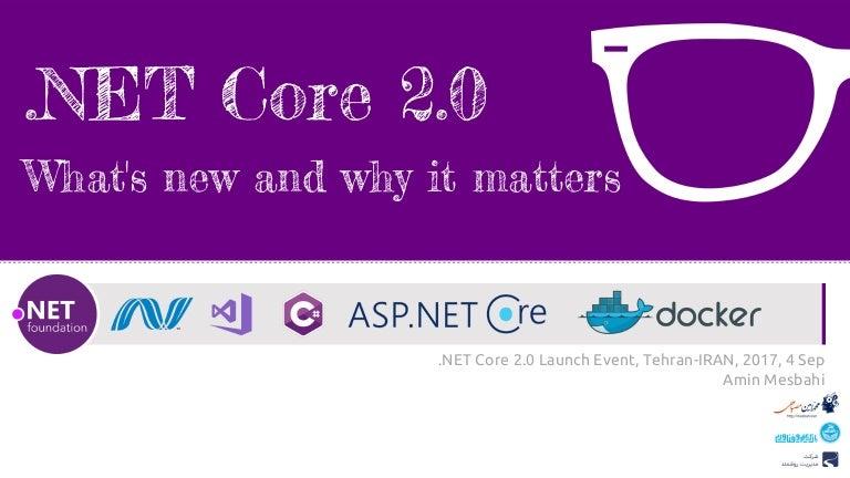 Net Core 2 0, ASP NET Core 2 0, Entity Framework Core 2 0