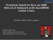 Practical Guide to Run an IEEE 802.15.4 Network with 6LoWPAN Under Linux