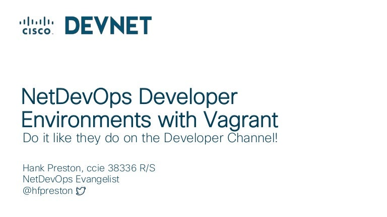 NetDevOps Developer Environments with Vagrant