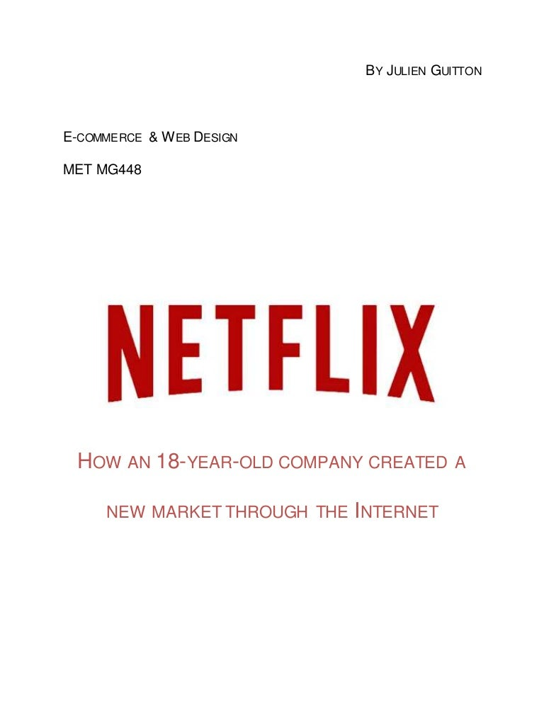netflix case study analysis 2 essay Netflix case study analysis executive summary: netflix inc (netflix) is currently the largest online provider of dvd rentals in the us founded by reed hastings in 1997, the company offers monthly prepaid rental services utilizing its online search engine, where the company then mails dvds to.