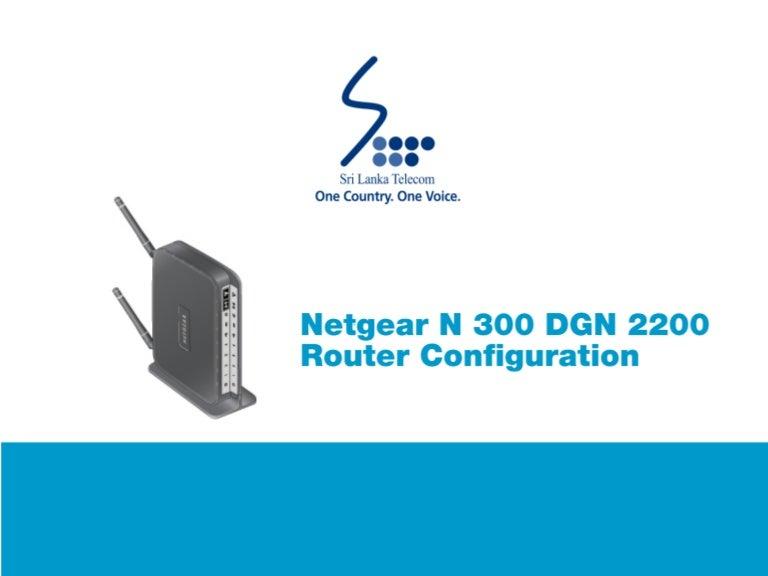 Netgear N 300 DGN 2200 Router Configuration Guide